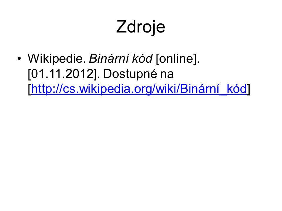 Zdroje Wikipedie. Binární kód [online]. [01.11.2012].